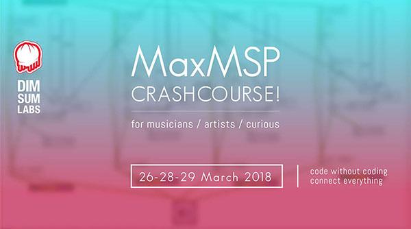 MaxMSP 26th, 28th, 29th of March 2018