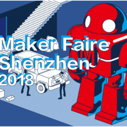 Visit: Maker Faire Shenzen with Dim Sum Labs